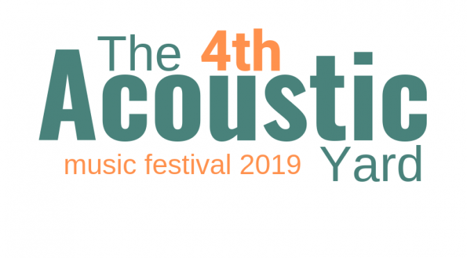 The 4th Acoustic Yard Music Festival