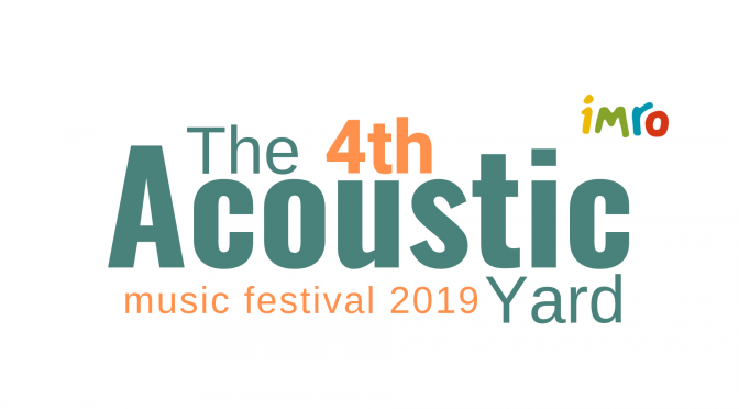 The 4th Acoustic Yard Music Festival Westport May 10th – 12th
